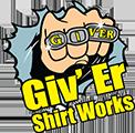 Giv'er Shirt Works